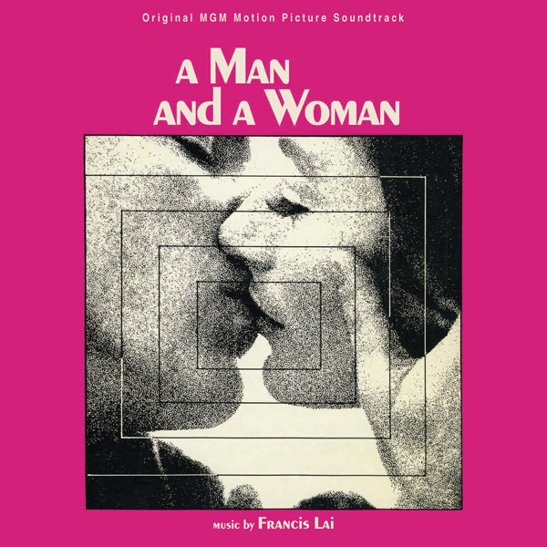 Music from motion picture Soundtrack: A Man and a Woman