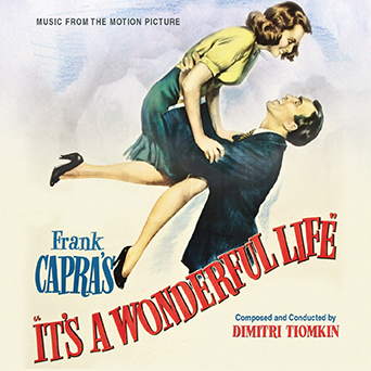 June 2014 It S A Wonderful Life Soundtrack To Be Released By Kritzerland Dimitri Tiomkin