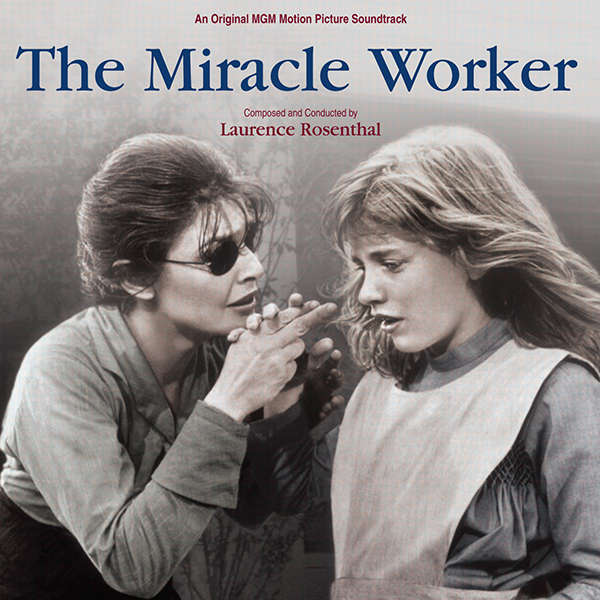 The Miracle Worker (1962 film) Music from the motion picture THE MIRACLE WORKER with Music by